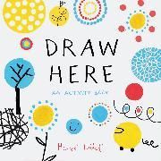 Cover-Bild zu Draw Here von Tullet, Herve
