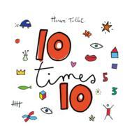 Cover-Bild zu 10 times 10 von Tullet, Herve
