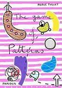 Cover-Bild zu The Game of Patterns von Tullet, Herve