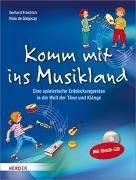 Cover-Bild zu Komm mit ins Musikland von Friedrich, Gerhard