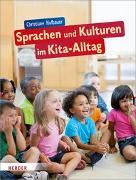 Cover-Bild zu Sprachen und Kulturen im Kita-Alltag von Hofbauer, Christiane