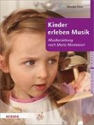 Cover-Bild zu Kinder erleben Musik von Klotz, Monika