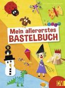 Cover-Bild zu Mein allererstes Bastelbuch von Danner, Eva