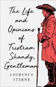 Cover-Bild zu The Life and Opinions of Tristram Shandy, Gentleman (eBook) von Sterne, Laurence