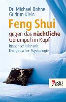 Cover-Bild zu Bohne, Michael: Feng Shui gegen das nächtliche Gerümpel im Kopf (eBook)