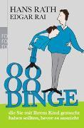 Cover-Bild zu Rath, Hans: 88 Dinge, die Sie mit Ihrem Kind gemacht haben sollten, bevor es auszieht