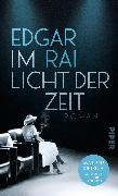 Cover-Bild zu Rai, Edgar: Im Licht der Zeit