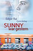 Cover-Bild zu Rai, Edgar: Sunny war gestern