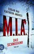 Cover-Bild zu Rai, Edgar: M.I.A. - Das Schneekind