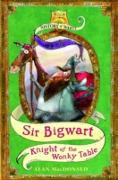 Cover-Bild zu Sir Bigwart: Knight of the Wonky Table (eBook) von Macdonald, Alan