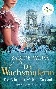 Cover-Bild zu Die Wachsmalerin: Das Leben der Madame Tussaud (eBook) von Weiß, Sabine