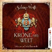 Cover-Bild zu Krone der Welt (Gekürzt) (Audio Download) von Weiß, Sabine