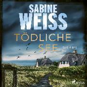 Cover-Bild zu Tödliche See: Sylt-Krimi (Liv Lammers (Audio Download) von Weiß, Sabine