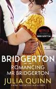 Cover-Bild zu Bridgerton: Romancing Mr Bridgerton (Bridgertons Book 4) (eBook) von Quinn, Julia