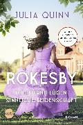 Cover-Bild zu Rokesby - Tollkühne Lügen, sinnliche Leidenschaft (eBook) von Quinn, Julia