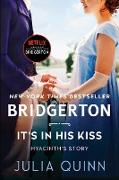 Cover-Bild zu It's In His Kiss With 2nd Epilogue (eBook) von Quinn, Julia