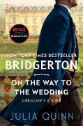Cover-Bild zu On the Way to the Wedding with 2nd Epilogue (eBook) von Quinn, Julia