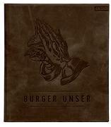 Cover-Bild zu Burger Unser - Limited Edition von Tzschirner, Hubertus
