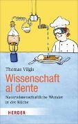 Cover-Bild zu Wissenschaft al dente von Vilgis, Thomas