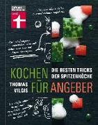 Cover-Bild zu Kochen für Angeber von Vilgis, Thomas