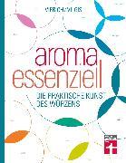 Cover-Bild zu Aroma essenziell (eBook) von Vierich, Thomas