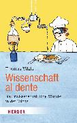 Cover-Bild zu Wissenschaft al dente (eBook) von Vilgis, Thomas