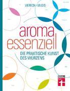 Cover-Bild zu Aroma essenziell von Vilgis, Thomas