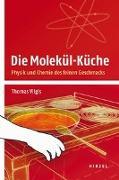 Cover-Bild zu Die Molekül-Küche von Vilgis, Thomas