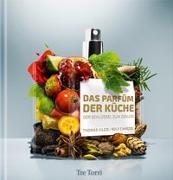Cover-Bild zu Das Parfüm der Küche von Vilgis, Thomas