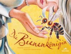 Cover-Bild zu Die Bienenkönigin von Ganzoni, Romana
