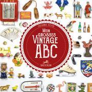 Cover-Bild zu Mein grosses Vintage-ABC von Hofer, Susanna