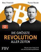 Cover-Bild zu Friedrich, Marc: Die größte Revolution aller Zeiten