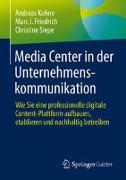 Cover-Bild zu Kohne, Andreas: Media Center in der Unternehmenskommunikation