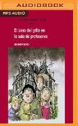 Cover-Bild zu Friedrich, Joachim: El Caso del Grito En La Sala de Profesores