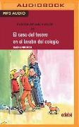 Cover-Bild zu Friedrich, Joachim: El Caso del Tesoro En El Lavabo del Colegio