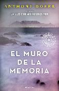 Cover-Bild zu El muro de la memoria / The Memory Wall: Stories von Doerr, Anthony