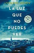 Cover-Bild zu La LUZ QUE NO PUEDES VER von DOERR, ANTHONY
