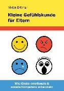 Cover-Bild zu Dittmar, Vivian: Kleine Gefühlskunde für Eltern