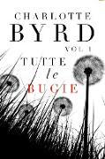 Cover-Bild zu Tutte Le Bugie (eBook) von Byrd, Charlotte