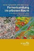 Cover-Bild zu Fernerkundung im urbanen Raum (eBook) von Hinz, Stefan (Beitr.)