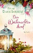 Cover-Bild zu Durst-Benning, Petra: Das Weihnachtsdorf (eBook)