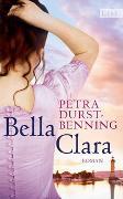 Cover-Bild zu Durst-Benning, Petra: Bella Clara