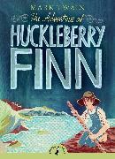 Cover-Bild zu The Adventures of Huckleberry Finn von Twain, Mark