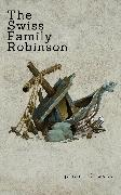 Cover-Bild zu The Swiss Family Robinson von Wyss, J. D.