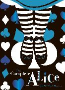 Cover-Bild zu The Complete Alice: V&A Collector's Edition von Carroll, Lewis