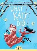 Cover-Bild zu What Katy Did von Coolidge, Susan