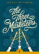 Cover-Bild zu The Three Musketeers von Dumas, Alexandre
