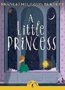 Cover-Bild zu A Little Princess von Hodgson Burnett, Frances