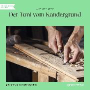 Cover-Bild zu Der Toni vom Kandergrund (Ungekürzt) (Audio Download) von Spyri, Johanna