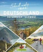 Cover-Bild zu Schnell mal raus! Deutschland, Österreich und Schweiz von Habitz, Gunnar